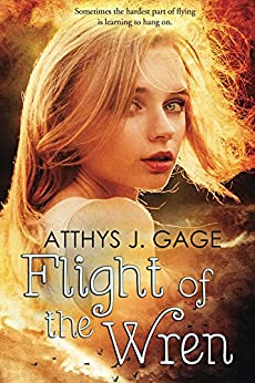 Flight of the Wren by [Gage, Atthys J.]