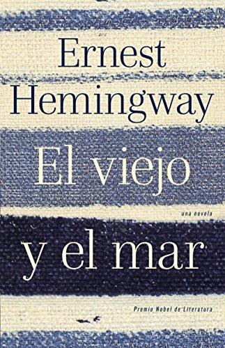 El viejo y el mar / The Old Man and the Sea (Spanish Edition)