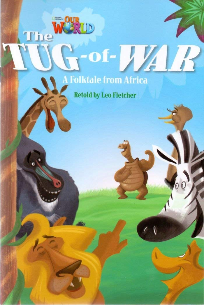 Our World Readers: The Tug-of-War: American English: Leo