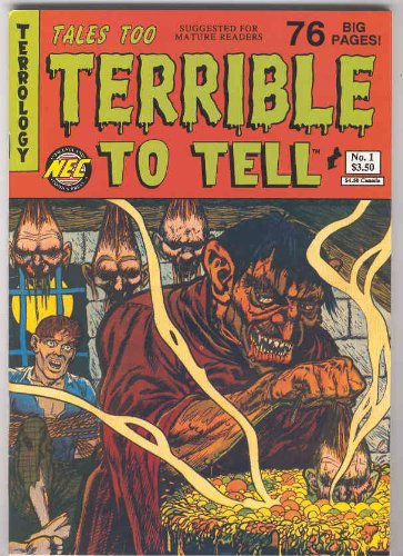 Tales Too Terrible to Tell Issue #1]()
