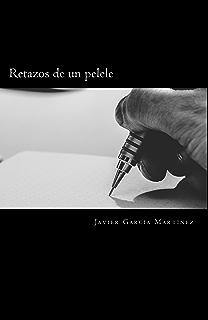 Retazos de un pelele (Spanish Edition)