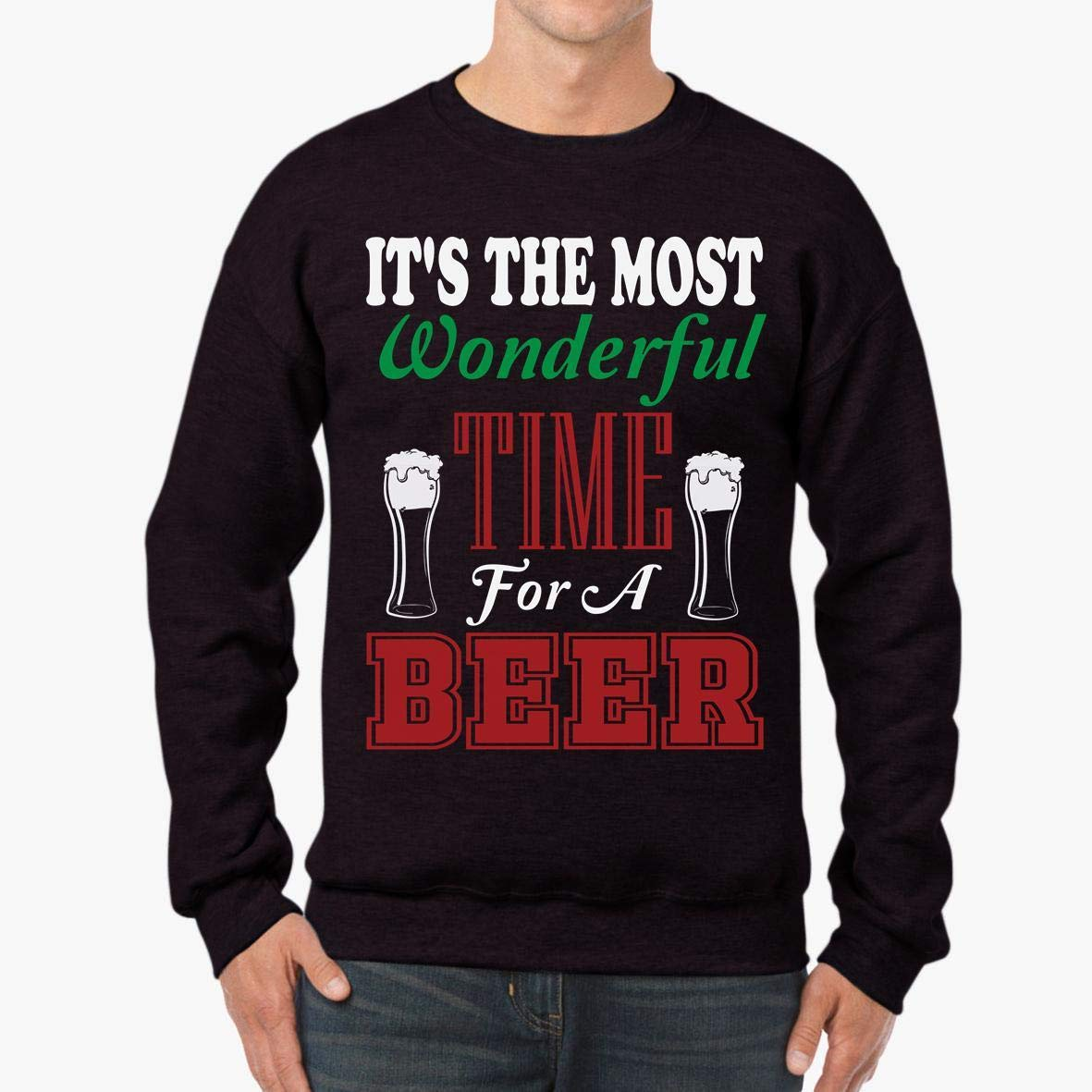 tee It/_s The Most Wonderful time for a Beer Unisex Sweatshirt