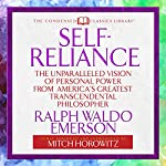 Self-Reliance: The Unparalleled Vision of Personal Power from America's Greatest Transcendental Philosopher | Ralph Waldo Emerson,Mitch Horowitz - Abridged and Introduced by
