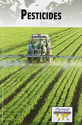 Pesticides (Current Controversies)
