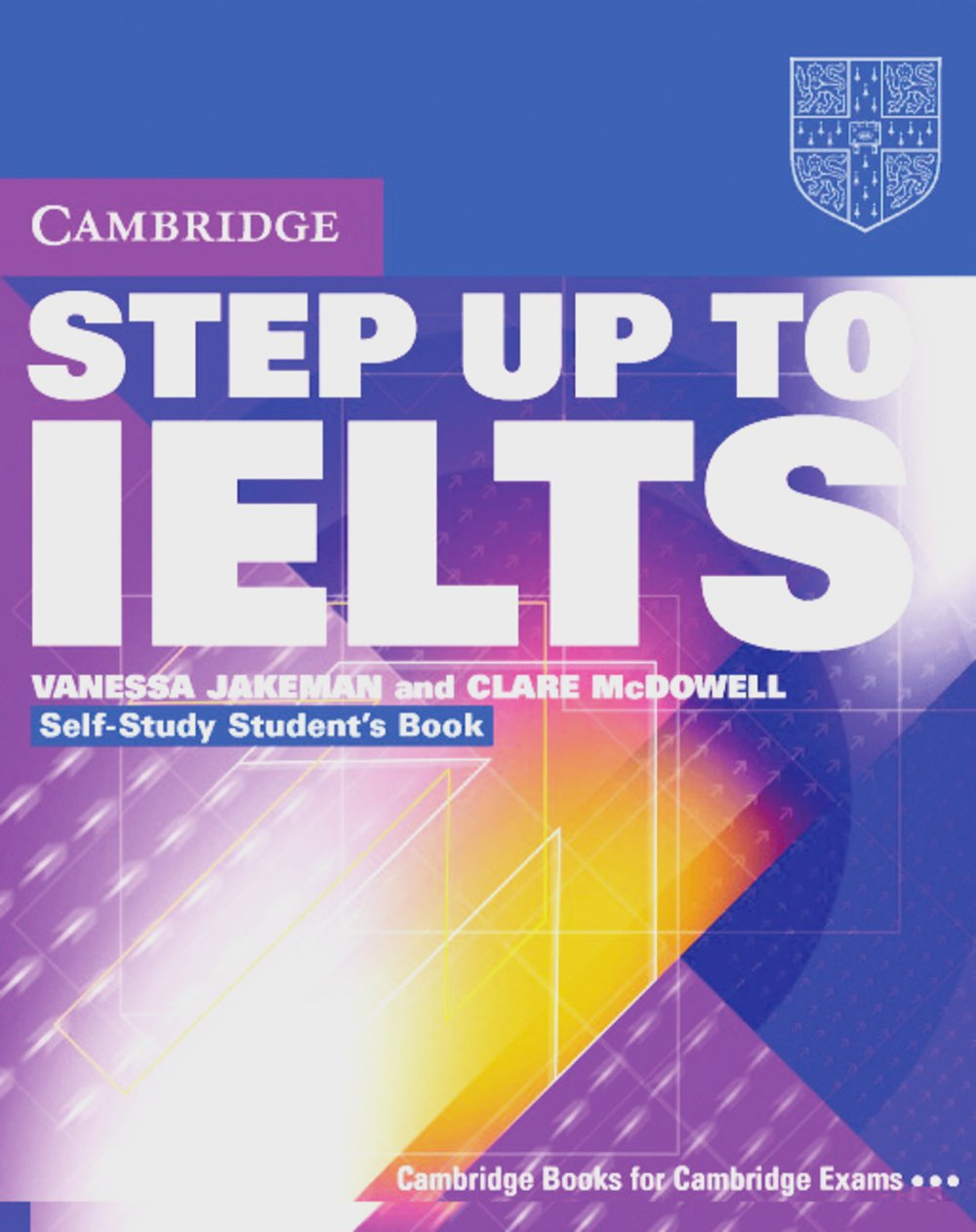 Step Up To IELTS: Intermediate to Upper Intermediate. Pack (Self-Study Student's Book and 2 Audios CDs)