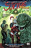 Suicide Squad Vol. 3: Burning Down The House (Rebirth)