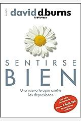 Sentirse bien: Una nueva terapia contra las depresiones (Biblioteca David D. Burns) (Spanish Edition) Paperback