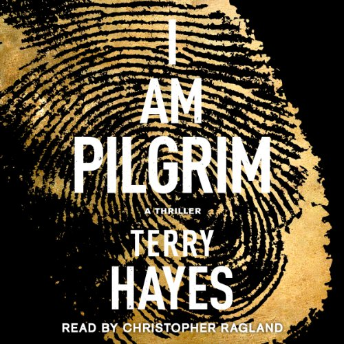 I Am Pilgrim: A Thriller Audiobook [Free Download by Trial] thumbnail