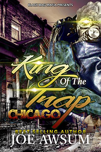 King of the trap: Chicago (King of the trap chicago Book 1)