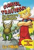 DANIEL EL TRAVIESO: UN CRUCERO INOLVIDABLE (DENNIS THE MENACE IN CRUISE CONTROL)