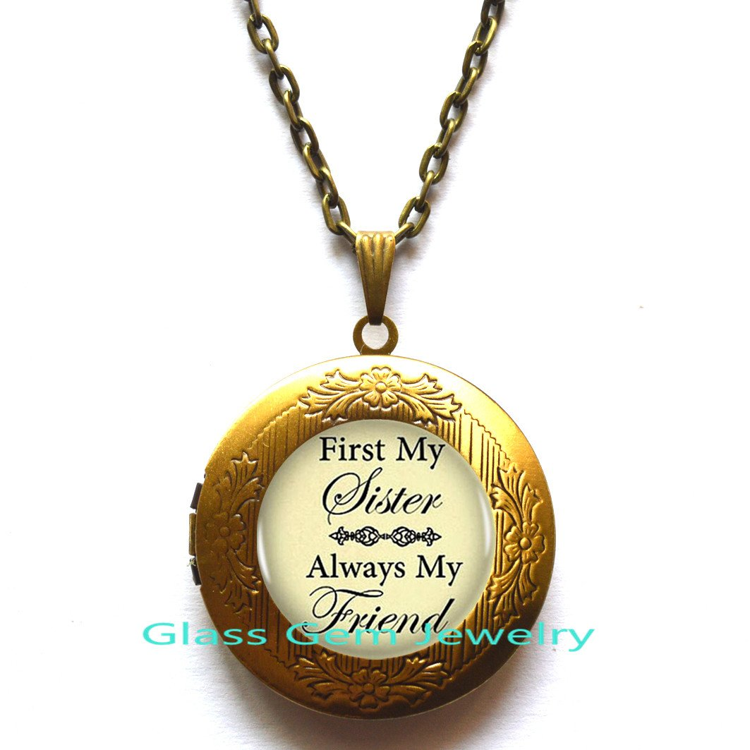 Sister Birthday Locket Necklace Locket Pendant Locket Necklace First My Sister Always My Friend Sisterly Love Gift.XY83 Birthday Gift Sister
