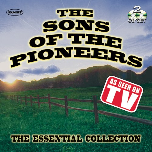 Sons of the Pioneers: The Esse...