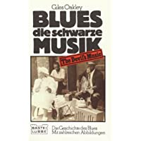 Blues, die schwarze Musik.