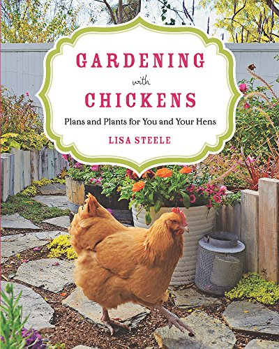 Gardening with Chickens by [Steele, Lisa]