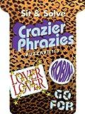 Sit and Solve® Crazier Phrazies, Puzzability, 1402782632