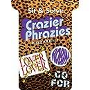 Sit & Solve® Crazier Phrazies (Sit & Solve® Series)