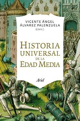 Historia universal de la Edad Media by Vicente Ángel Álvarez ...