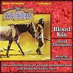 Blood Kin: Wilderness, Book 31   David Thompson