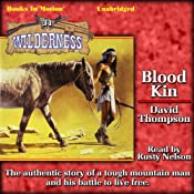 Blood Kin: Wilderness, Book 31 | David Thompson