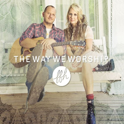 The Way We Worship Album Cover