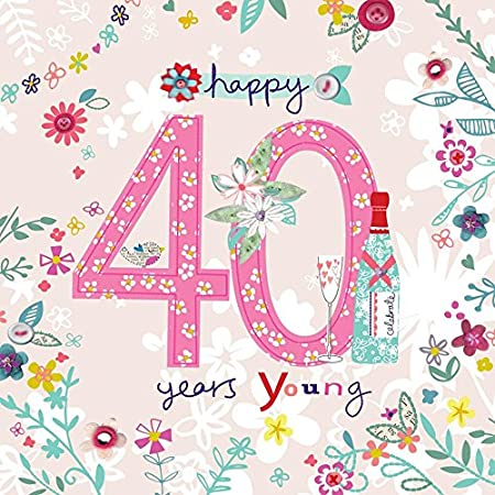 Hermoso colorido brillante con revestimiento de 40 años jóvenes 40th Tarjeta de felicitación de cumpleaños