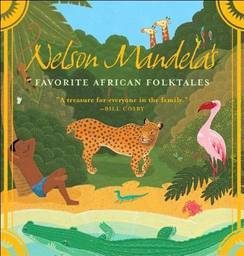 NelsonMandela'sFavorite AfricanFolktales (text only) by N.Mandela ebook