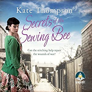 Secrets of the Sewing Bee Audiobook