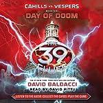 Cahills vs. Vespers, Book 6: Day of Doom: The 39 Clues | David Baldacci