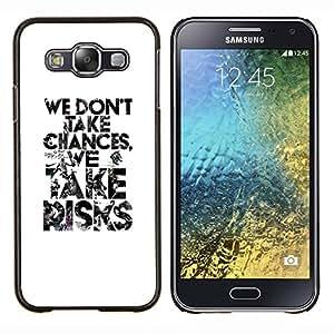TECHCASE---Cubierta de la caja de protección para la piel dura ** Samsung Galaxy E5 E500 ** --texto toma blanco negro arriesga inspirador