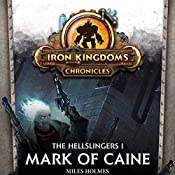 Mark of Caine: The Hellslingers, Book 1 | Miles Holmes