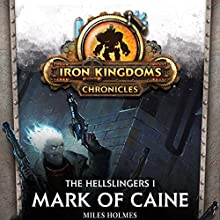 Mark of Caine: The Hellslingers, Book 1 Audiobook by Miles Holmes Narrated by Marc Vietor