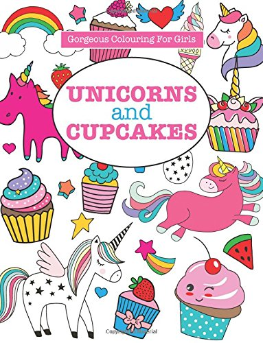 Gorgeous Colouring for Girls - Unicorns and Cupcakes (Gorgeous Colouring Books for Girls) 3