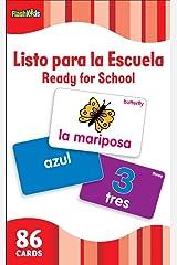 Listo Para la Escuela/Ready for School (Flash Kids Spanish Flash Cards) (Flash Kids Flash Cards) Cards