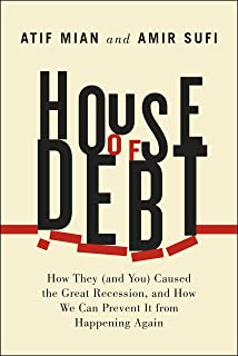 Macroeconomics theories and policies 7th edition 9780130328595 house of debt how they and you caused the great recession and fandeluxe