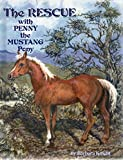 img - for The Rescue with Penny the Mustang Pony book / textbook / text book