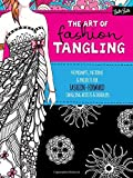 img - for The Art of Fashion Tangling: 40 prompts, patterns & projects for fashion-forward tangling artists & doodlers book / textbook / text book