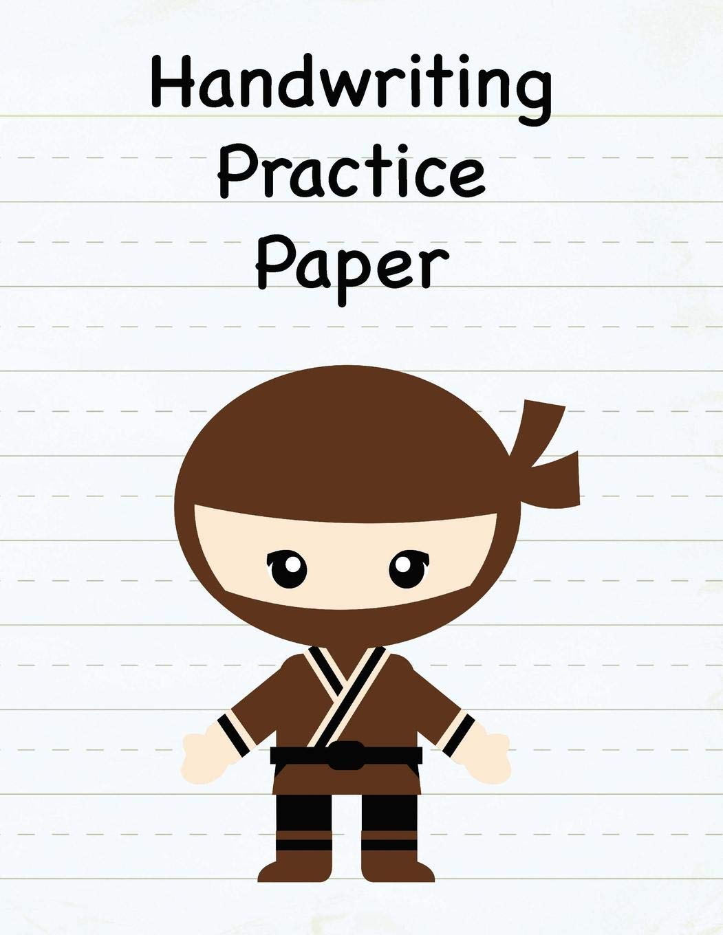 Handwriting Practice Paper: 8.5 x 11 Notebook with Dotted ...