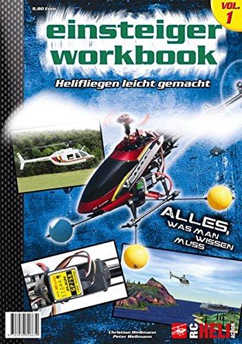 RC-Heli-Action Einsteiger-Workbook I: Helifliegen leicht gemacht