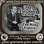 The Learning Curve: Or, The Rise of Francis: The Great Northern Audio Theatre | Jerry Stearns,Brian Price