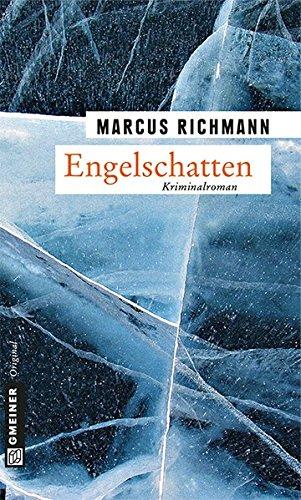 Engelschatten (Kriminalromane im GMEINER-Verlag)