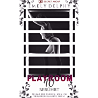 Playroom 10: Berührt (Teil 1) (German Edition)