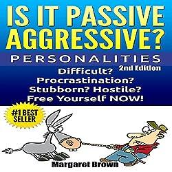 Personalities: Passive Aggressive