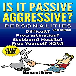 Personalities: Passive Aggressive Audiobook