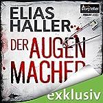 Der Augenmacher   Elias Haller