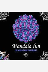 Mandala Fun Adult Coloring Book (Volume 4) Paperback