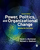 img - for Power, Politics, and Organizational Change: Winning the Turf Game book / textbook / text book