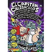 El Capitán Calzoncillos y la invasión de las horribles señoras del espacio sideral (y el subsiguiente asalto de las igual de horribles zombis malvados del ...