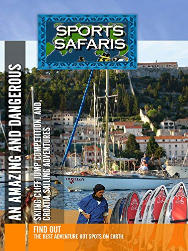 Sports Safaris - Cliff Jump Competition and Croatia Sailing Adventure