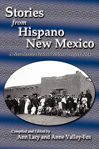 Stories from Hispano New Mexico, A New Mexico Federal Writers' Project Book
