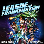 League of Frankenstein | Rick Bush